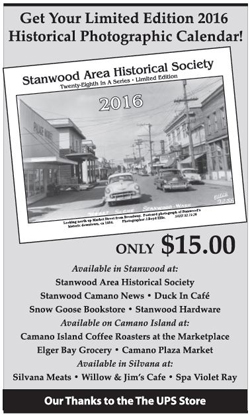 2016 Stanwood Camano area historical calendars now available - great as a gift available at the Snow Goose Bookstore.